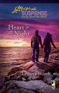 Heart of the Night (Love Inspired Suspense Series) eBook