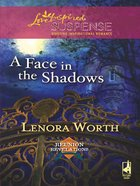 A Face in the Shadows (Reunion Revelations #05) (Love Inspired Suspense Series) eBook