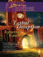 Lethal Deception (Amazing Adventures #01) (Love Inspired Suspense Series) eBook