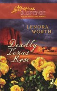Deadly Texas Rose (Love Inspired Suspense Series) eBook