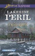 Lakeside Peril (Men of Millbrook Lake) (Love Inspired Suspense Series) eBook