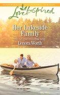 Her Lakeside Family (Men of Millbrook Lake) (Love Inspired Series) eBook