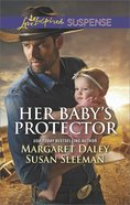 Her Baby's Protector: Saved By the Lawman/Saved By the Seal (Love Inspired Suspense 2 Books In 1 Series) eBook