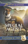 Special Agent (Classified K-9 Unit) (Love Inspired Suspense Series) eBook