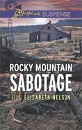 Rocky Mountain Sabotage (Love Inspired Suspense Series) eBook