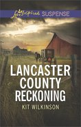 Lancaster County Reckoning (Love Inspired Suspense Series) eBook