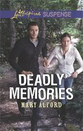Deadly Memories (Love Inspired Suspense Series) eBook
