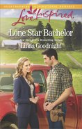Lone Star Bachelor (The Buchanons) (Love Inspired Series) eBook