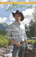 Second-Chance Cowboy (Cowboys of Cedar Ridge) (Love Inspired Series) eBook
