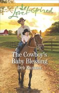 The Cowboy's Baby Blessing (Cowboy Country) (Love Inspired Series) eBook