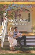 Deputy Daddy (Comfort Creek Lawmen) (Love Inspired Series) eBook