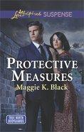 Protective Measures (True North Bodyguard: Keeping Watch) (Love Inspired Suspense Series) eBook