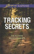 Tracking Secrets (Love Inspired Suspense Series) eBook