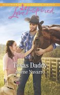 Texas Daddy (Lone Star Legacy) (Love Inspired Series) eBook