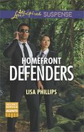 Homefront Defenders (Secret Service Agents) (Love Inspired Suspense Series) eBook