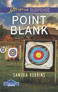 Point Blank (Smoky Mountain Secrets) (Love Inspired Suspense Series) eBook