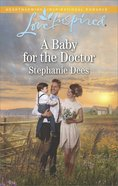 A Baby For the Doctor (Family Blessings) (Love Inspired Series) eBook