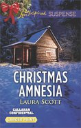 Christmas Amnesia (Callahan Confidential) (Love Inspired Suspense Series) eBook