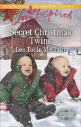 Secret Christmas Twins (Christmas Twins) (Love Inspired Series) eBook