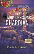 Cowboy Christmas Guardian (Gold Country Cowboys) (Love Inspired Suspense Series) eBook