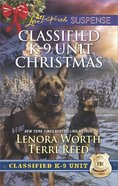 A Killer Christmas/Yuletide Stalking (Classified K-9 Unit Christmas) (Love Inspired Suspense 2 Books In 1 Series) eBook