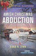 Amish Christmas Abduction (Amish Country Justice) (Love Inspired Suspense Series) eBook