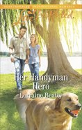 Her Handyman Hero (Home to Dover) (Love Inspired Series) eBook