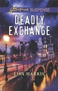 Deadly Exchange (Love Inspired Suspense Series) eBook