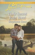 Their Secret Baby Bond (Love Inspired Series) eBook