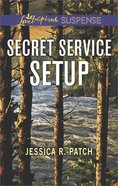 Secret Service Setup (The Security Specialists) (Love Inspired Suspense Series) eBook