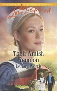 Their Amish Reunion (Love Inspired Series) eBook