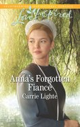 Anna's Forgotten Fiance (Amish Country Courtships) (Love Inspired Series) eBook