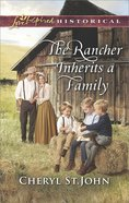 The Rancher Inherits a Family (Return to Cowboy Creek) (Love Inspired Series Historical) eBook