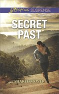 Secret Past (Love Inspired Suspense Series) eBook