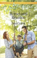 Hometown Reunion (Love Inspired Series)