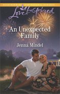 An Unexpected Family (Maple Springs) (Love Inspired Series) eBook