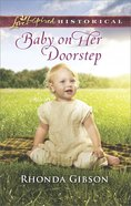 Baby on Her Doorstep (Love Inspired Series Historical) eBook