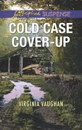 Cold Case Cover-Up (Covert Operatives) (Love Inspired Suspense Series) eBook