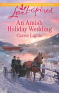 An Amish Holiday Wedding (Amish Country Courtships) (Love Inspired Series) eBook