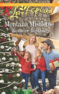 Montana Mistletoe (Rocky Mountain Ranch) (Love Inspired Series) eBook