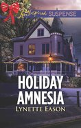 Holiday Amnesia (Wrangler's Corner) (Love Inspired Suspense Series) eBook