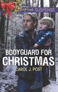 Bodyguard For Christmas (Love Inspired Suspense Series) eBook