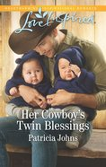 Her Cowboy's Twin Blessings (Montana Twins) (Love Inspired Series) eBook