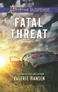 Fatal Threat (Emergency Responders) (Love Inspired Suspense Series) eBook