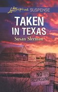 Taken in Texas (Mckade Law #04) (Love Inspired Suspense Series) eBook