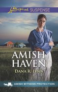 Amish Haven (Witness Protection) (Love Inspired Suspense Series) eBook