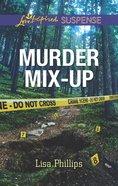 Murder Mix-Up (Secret Service Agents) (Love Inspired Suspense Series) eBook