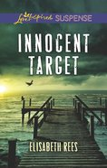 Innocent Target (Love Inspired Suspense Series) eBook
