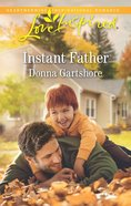 Instant Father (Love Inspired Series) eBook