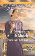 A Perfect Amish Match (Indiana Amish Brides) (Love Inspired Series) eBook